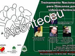 Fotos do Treinamento Nacional de Diáconos por Videoconferência